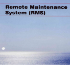 JRC REMOTE MAINTENANCE SYSTEM (RMS)